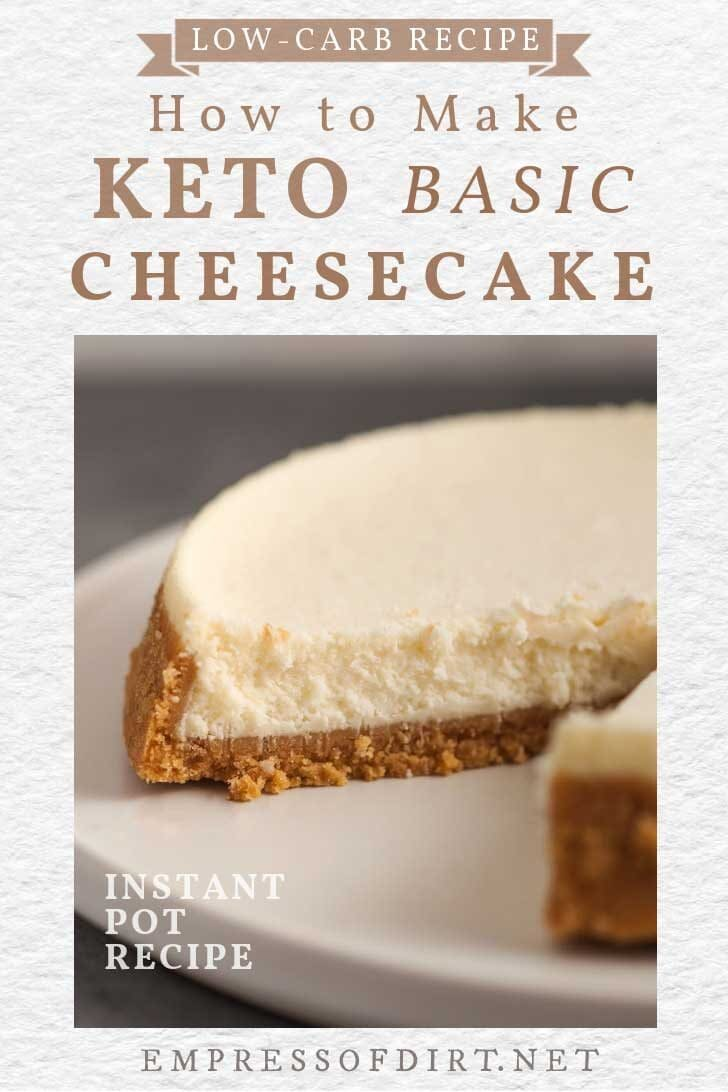 Low-carb plain keto cheesecake.