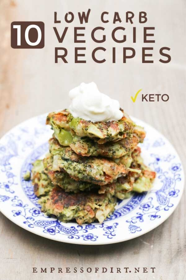 10 Delicious Low-Carb Vegetable Recipes (Keto Friendly)