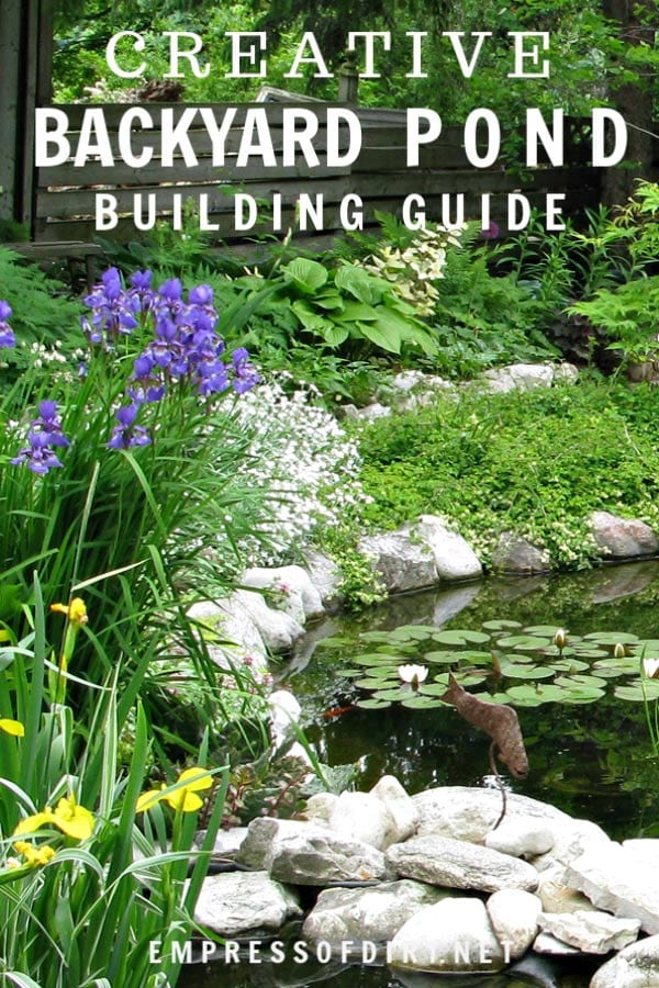 Building Backyard Ponds 20 beautiful backyard pond ideas for all budgets | empress of dirt