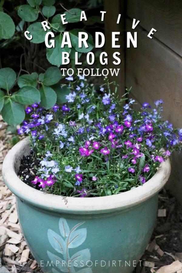 Creative Garden Bloggers You Should Follow