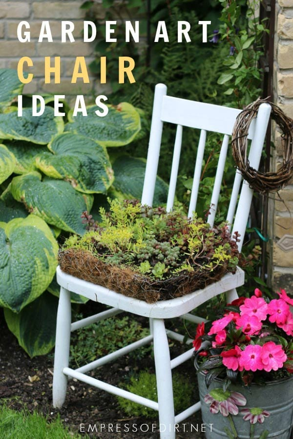 Ideas for using chairs as garden art.