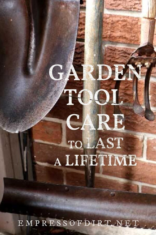 These old garden tools will last a lifetime with proper care.
