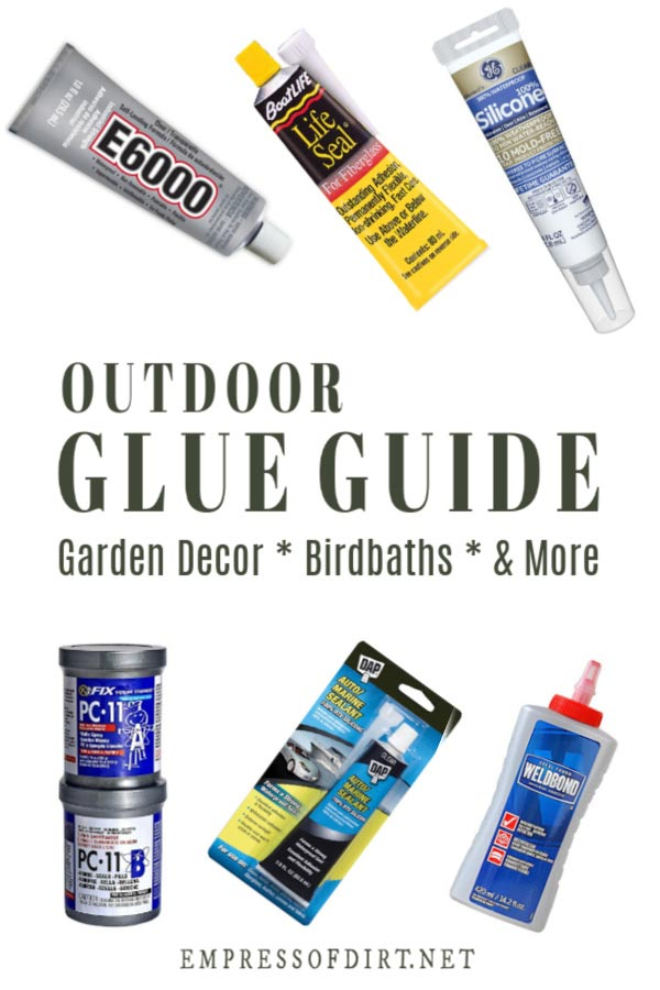 Glue Resource Guide for Garden Art Projects