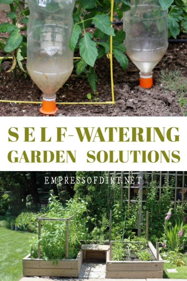 Practical self-watering garden ideas for vacation and lazy summer days.