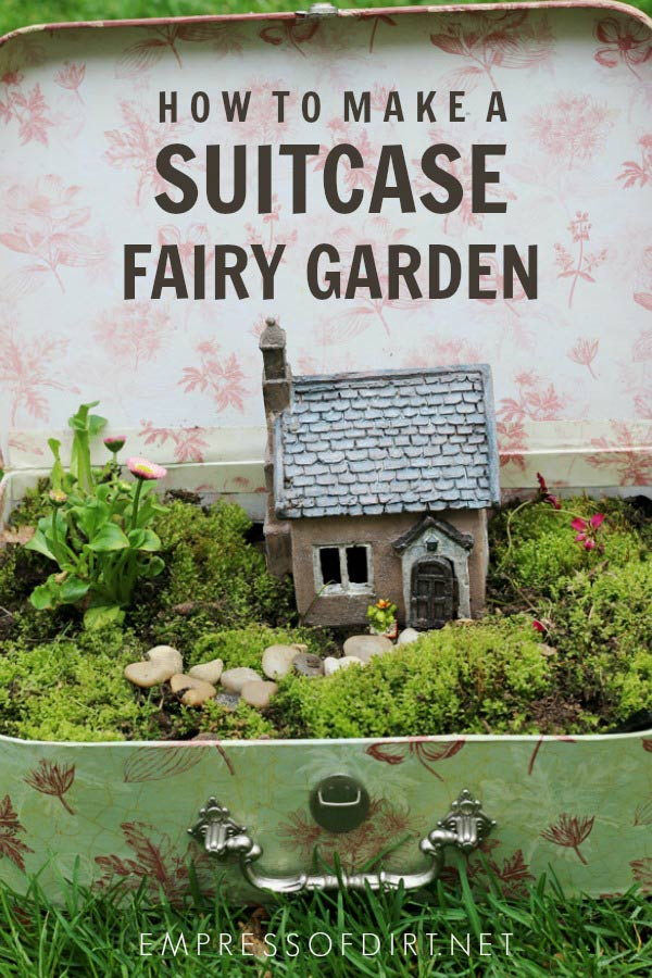 How to make a suitcase fairy garden.