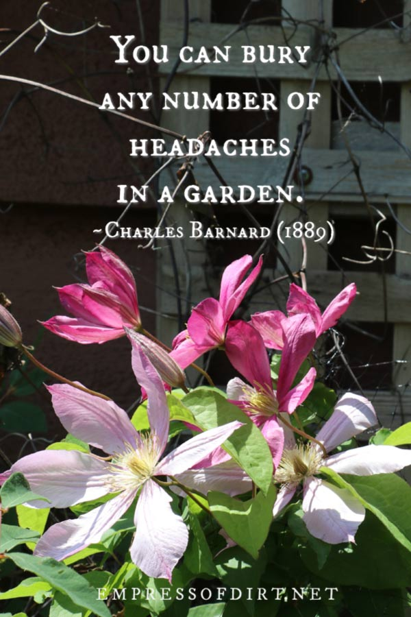 This quote comes from the book My Handkerchief Garden by Charles Barnard who was an urban food grower in 1889.