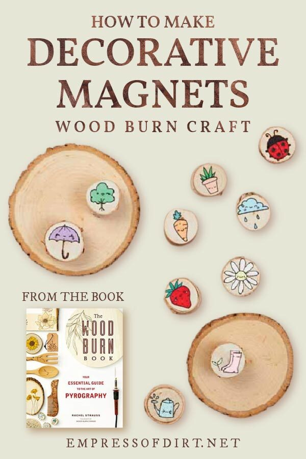 Decorative Magnet project from The Wood Burn Book by Rachel Strauss.