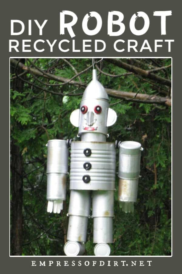 How to Make Tin Can Garden Art Robots