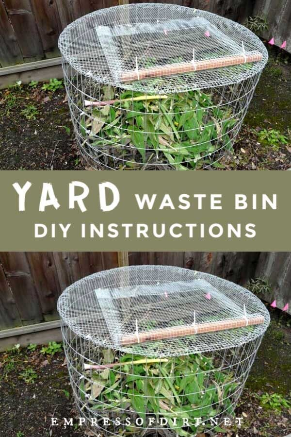 How to Make a Yard Waste Bin
