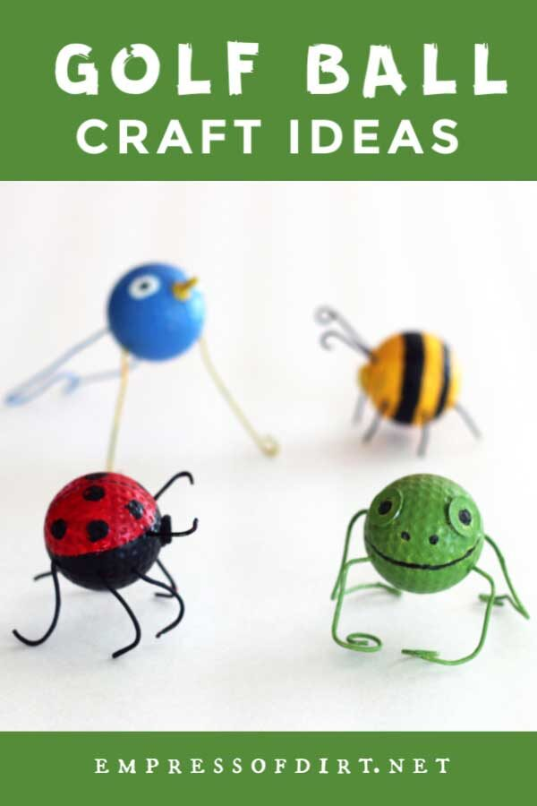 Golf Ball Crafts: Ladybugs, Bees, Frogs, Birds