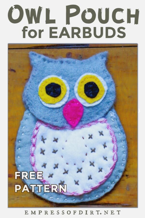 Sew your own owl earbud case using wool felt and embroidery thread using this free pattern.