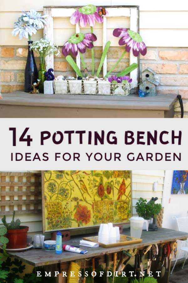 Potting benches from home gardens.