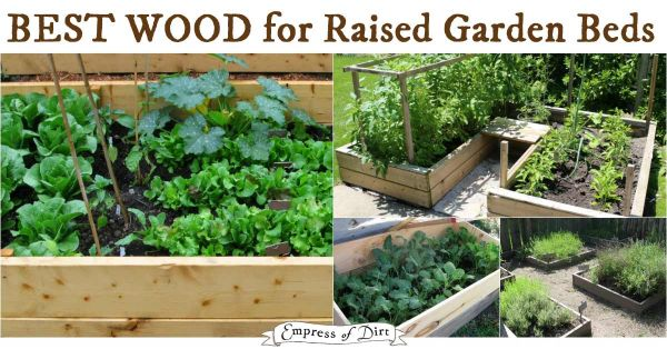 9 garden projects to grow make empress of dirt - Safest material for raised garden beds ...
