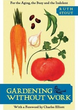 Gardening Without Work by Ruth Stout book cover