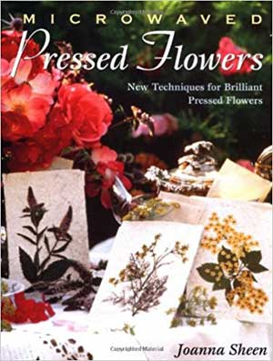 Microwave Pressed Flowers by Joanna Sheen