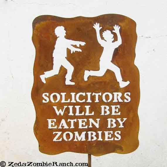 Solicitors will be eaten by zombies garden sign by zedszombieranch.com on Etsy
